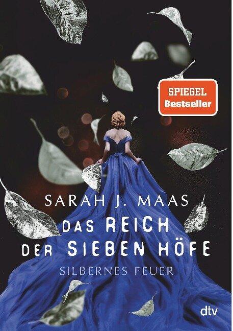 Das Reich der sieben Höfe - Silbernes Feuer - Sarah J. Maas