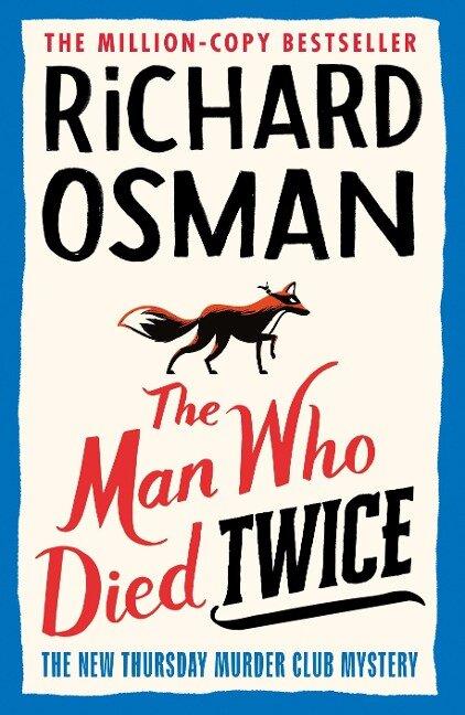 The Man Who Died Twice - Richard Osman