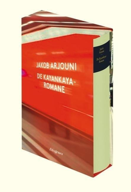 Die Kayankaya-Romane - Jakob Arjouni