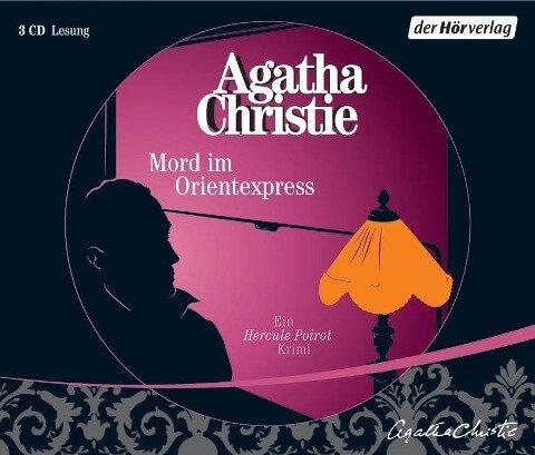 Mord im Orientexpress. 3 CDs - Agatha Christie