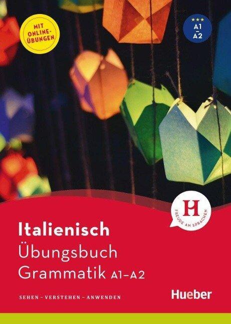 Italienisch - Übungsbuch Grammatik A1-A2 - Gianluca Pedrotti