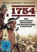 1754 - Die Delaware Indianer zwischen den Fronten -