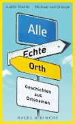 Alle Echte Orth - Judith Stadlin, Michael van Orsouw