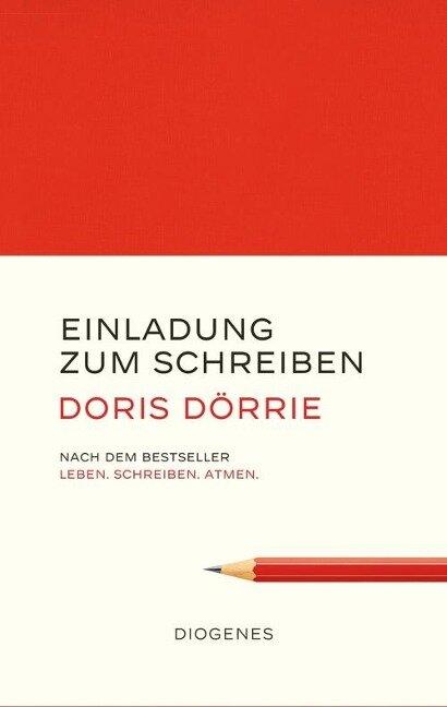 Einladung zum Schreiben - Doris Dörrie