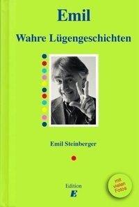 Wahre Lügengeschichten - Emil Steinberger