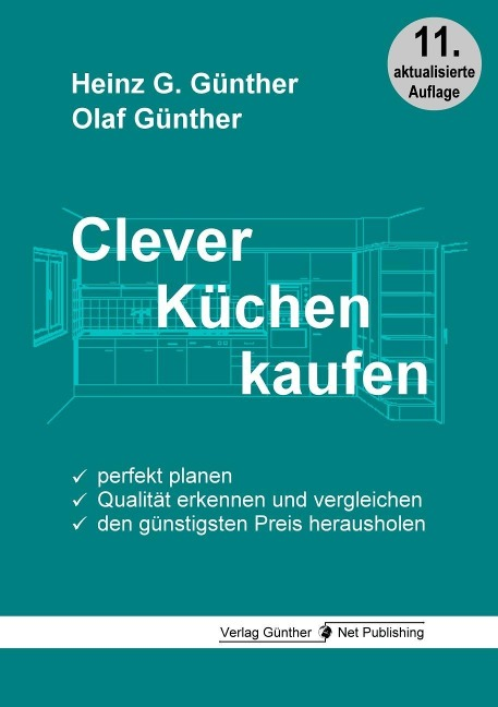 Clever Küchen kaufen - Heinz G. Günther, Olaf Günther