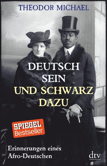 Deutsch sein und schwarz dazu - Theodor Michael