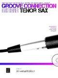 Groove Connection - Tenor Saxophone für ein und mehr Tenorsaxophone - Klaus Dickbauer