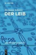 Der Leib - Hermann Schmitz