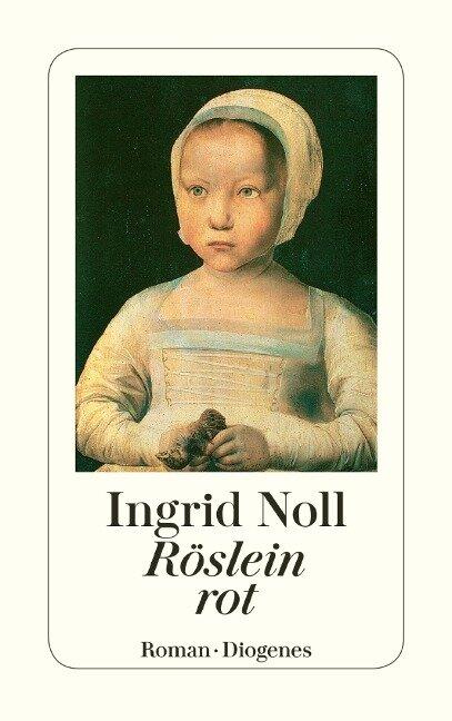 Röslein rot - Ingrid Noll