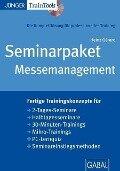Seminarpaket Messemanagement - Heinz G. Gérard