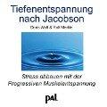 Tiefenentspannung nach Jacobson. CD - Doris Wolf, Rolf Merkle