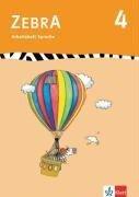 Zebra 4. Arbeitsheft Sprache 4. Schuljahr -