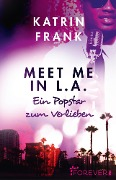 Meet me in L.A. - Katrin Frank