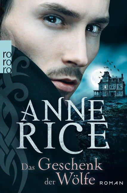 Das Geschenk der Wölfe - Anne Rice