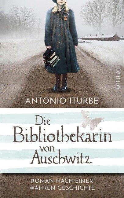 Die Bibliothekarin von Auschwitz - Antonio Iturbe