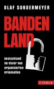 Bandenland - Olaf Sundermeyer