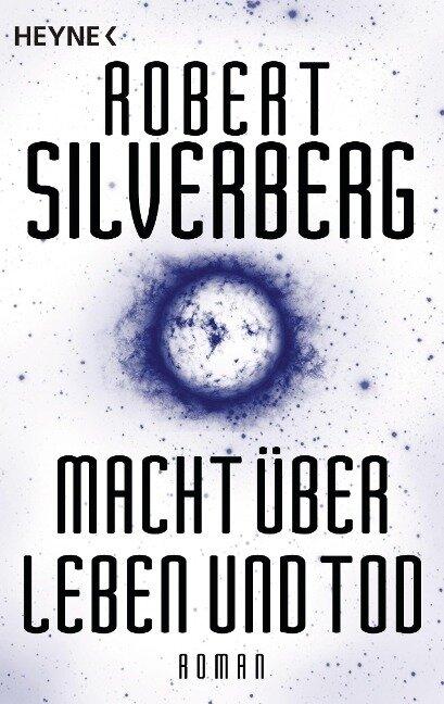 Macht über Leben und Tod - Robert Silverberg