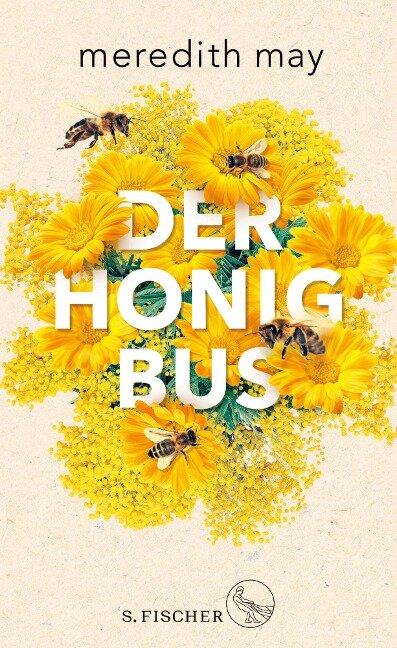 Der Honigbus - Meredith May