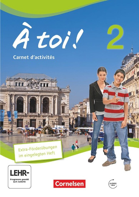 À toi! 02. Carnet d'activités mit mit Audios online und eingelegtem Förderheft - Michèle Héloury, Catherine Jorißen