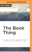 BK THING M - Laura Lippman
