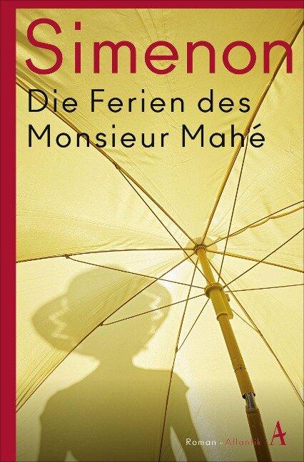 Die Ferien des Monsieur Mahé - Georges Simenon