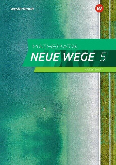 Mathematik Neue Wege SI 5. Arbeitsheft mit Lösungen. G9. Nordrhein-Westfalen, Schleswig-Holstein -