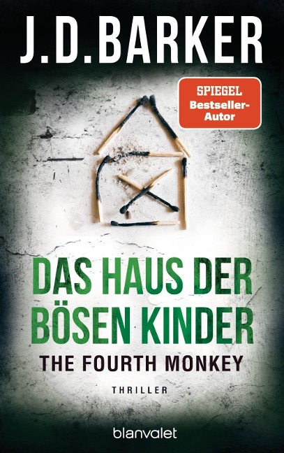 The Fourth Monkey - Das Haus der bösen Kinder - J. D. Barker