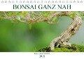 Bonsai ganz nah (Tischkalender 2018 DIN A5 quer) - Bernd Schmidt