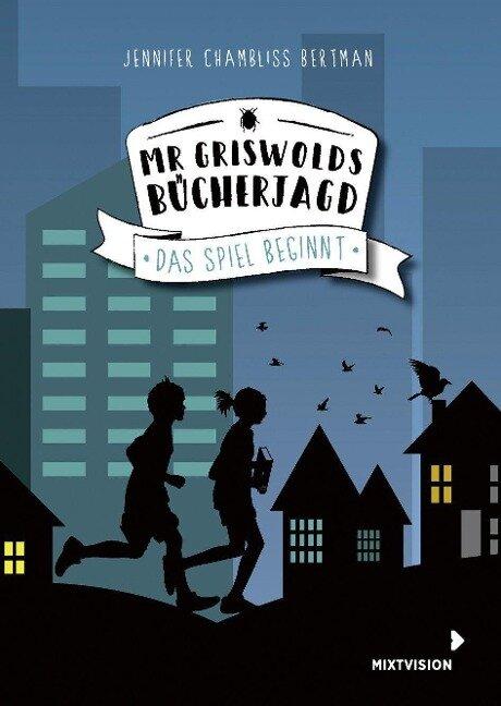 Mr Griswolds Bücherjagd - Jennifer Chambliss Bertman