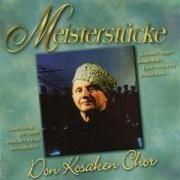 MEISTERSTÜCKE - Don Kosaken Chor