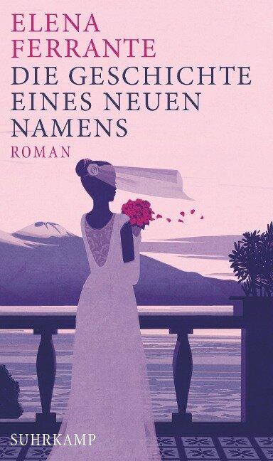 Die Geschichte eines neuen Namens - Elena Ferrante