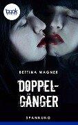 Doppelgänger - Bettina Wagner