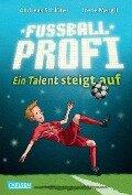 Fußballprofi 02: Fußballprofi - Ein Talent steigt auf - Andreas Schlüter, Irene Margil
