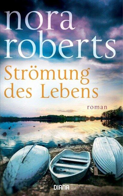 Strömung des Lebens - Nora Roberts