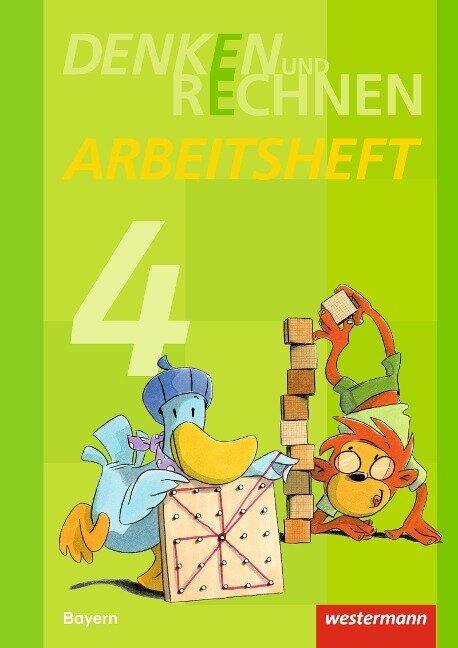 Denken und Rechnen 4. Arbeitsheft. Grundschulen. Bayern -