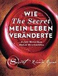 Wie The Secret mein Leben veränderte - Rhonda Byrne
