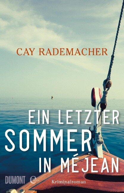 Ein letzter Sommer in Méjean - Cay Rademacher