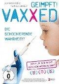 VAXXED - Die schockierende Wahrheit -