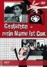 Gestatten, mein Name ist Cox - Alexandra Becker, Rolf Becker, Adolf Schütz, Heinz Funk, Roland Kovac