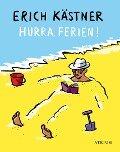 Hurra, Ferien! - Erich Kästner