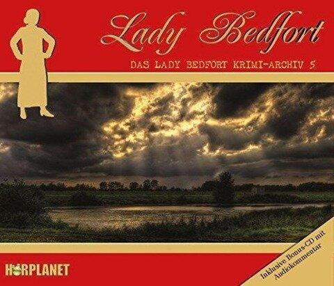 Das Lady Bedfort Krimi-Archiv 5 -