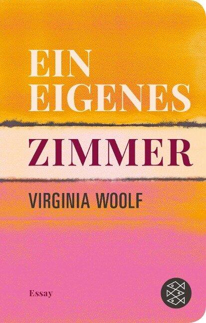 Ein eigenes Zimmer - Virginia Woolf