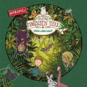 11: Wilder,Wilder Wald! (Hörspiel) - Die Schule der Magischen Tiere