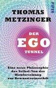 Der Ego-Tunnel - Thomas Metzinger