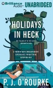 Holidays in Heck - P. J. O'Rourke