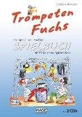 Trompeten Fuchs Spielbuch - Stefan Dünser, Attila Krako
