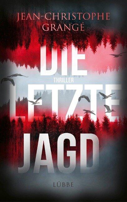 Die letzte Jagd - Jean-Christophe Grangé