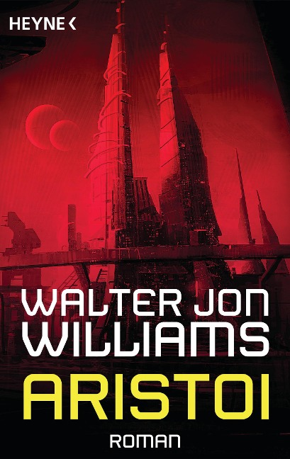 Aristoi - Walter Jon Williams