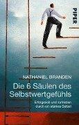 Die 6 Säulen des Selbstwertgefühls - Nathaniel Branden